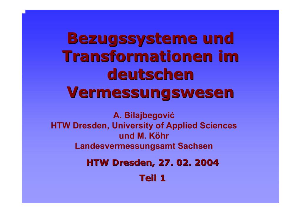 Bezugssysteme und Transformationen im deutschen Vermessungswesen ...