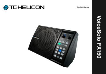 TC-Helicon Voicesolo FX150 Reference Manual.pdf | Manualzz