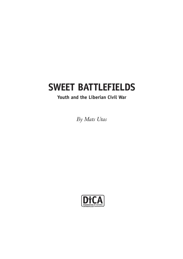 f3d949dcd182 SWEET BATTLEFIELDS By Mats Utas Youth and the Liberian Civil War ...