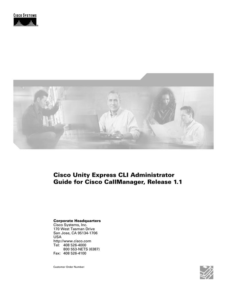 Cisco Unity Express CLI Administrator Guide for Cisco
