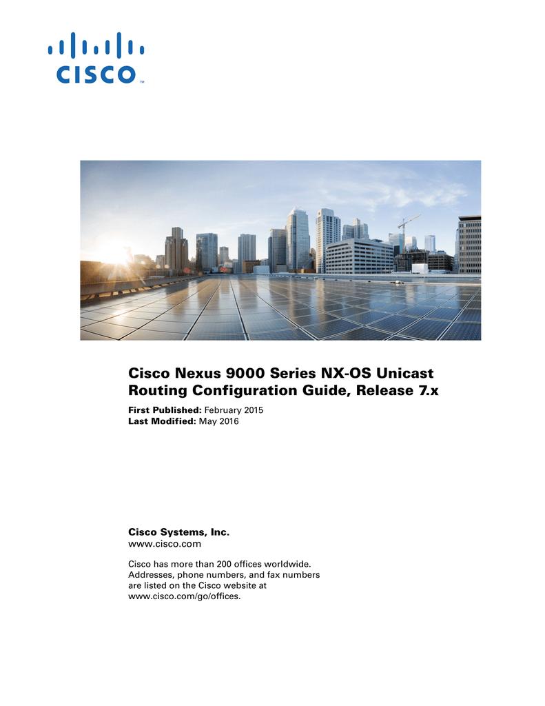 Cisco Nexus 9000 Series NX-OS Unicast Routing Configuration Guide
