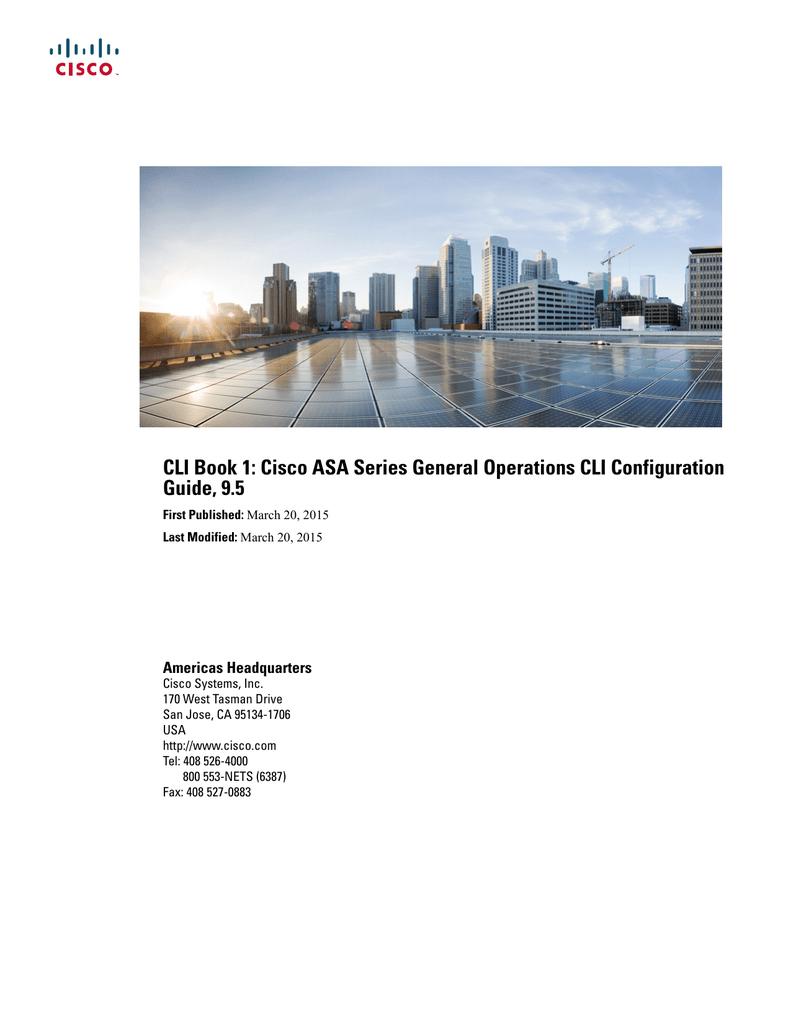 Cli Book 1 Cisco Asa Series General Operations Cli