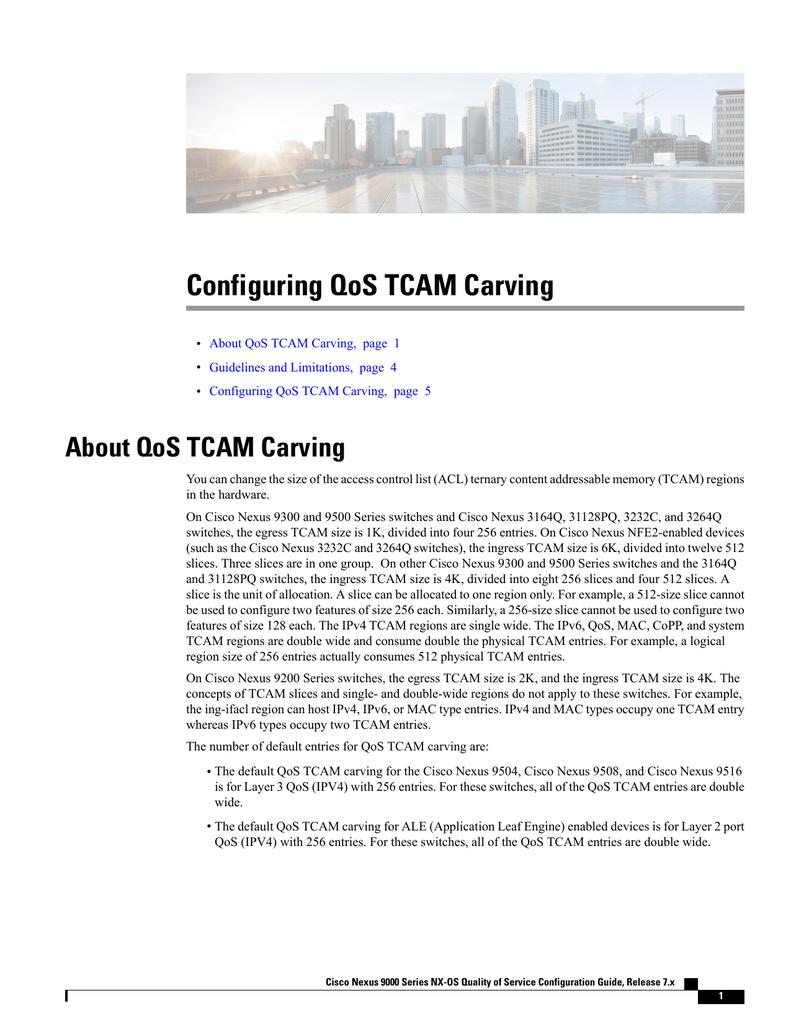 Configuring QoS TCAM Carving About QoS TCAM Carving