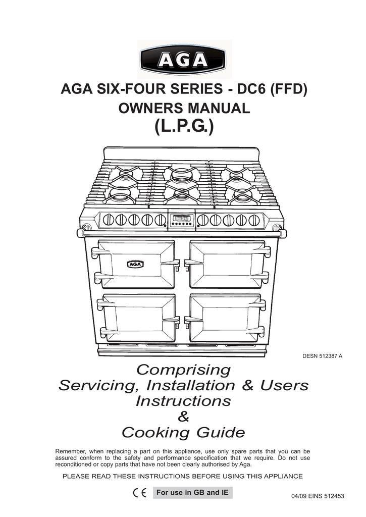 L P G Aga Six Four Series Dc6 Ffd Owners Manual