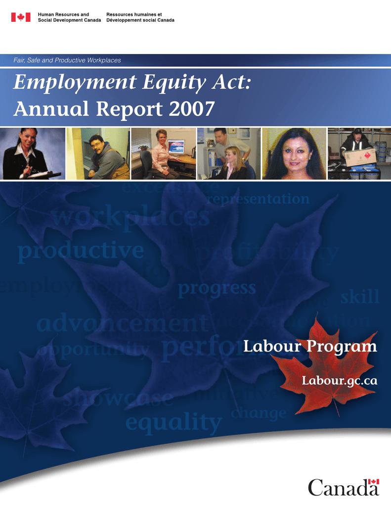 Employment Equity Act: Annual Report 2007 Labour Program Labour gc