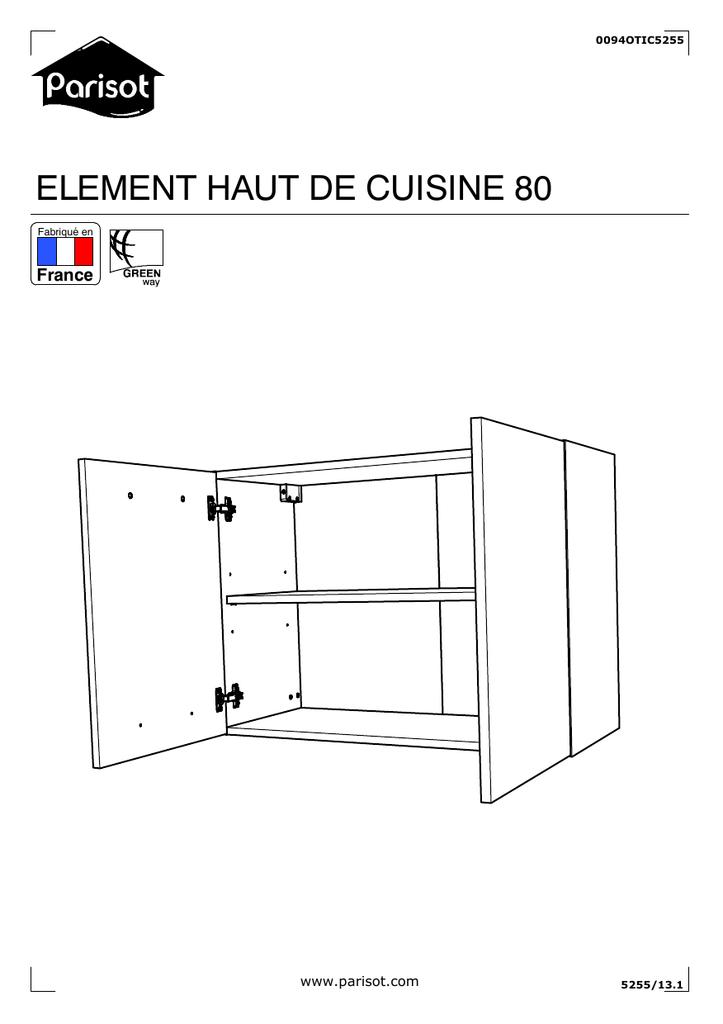 Exceptionnel ELEMENT HAUT DE CUISINE 80 France Www.parisot.com 0094OTIC5255