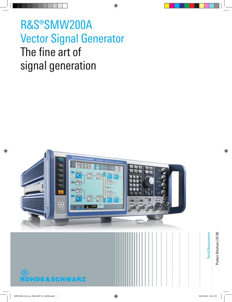 R&S®SMW200A Vector Signal Generator The fine art of