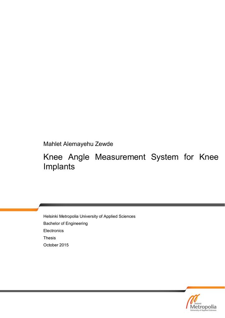 Knee Angle Measurement System for Knee Implants Mahlet Alemayehu