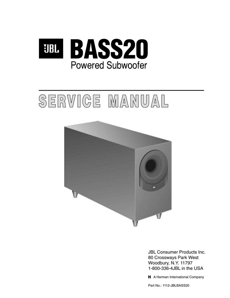 Bass20 Service Manual Powered Subwoofer Jbl Consumer