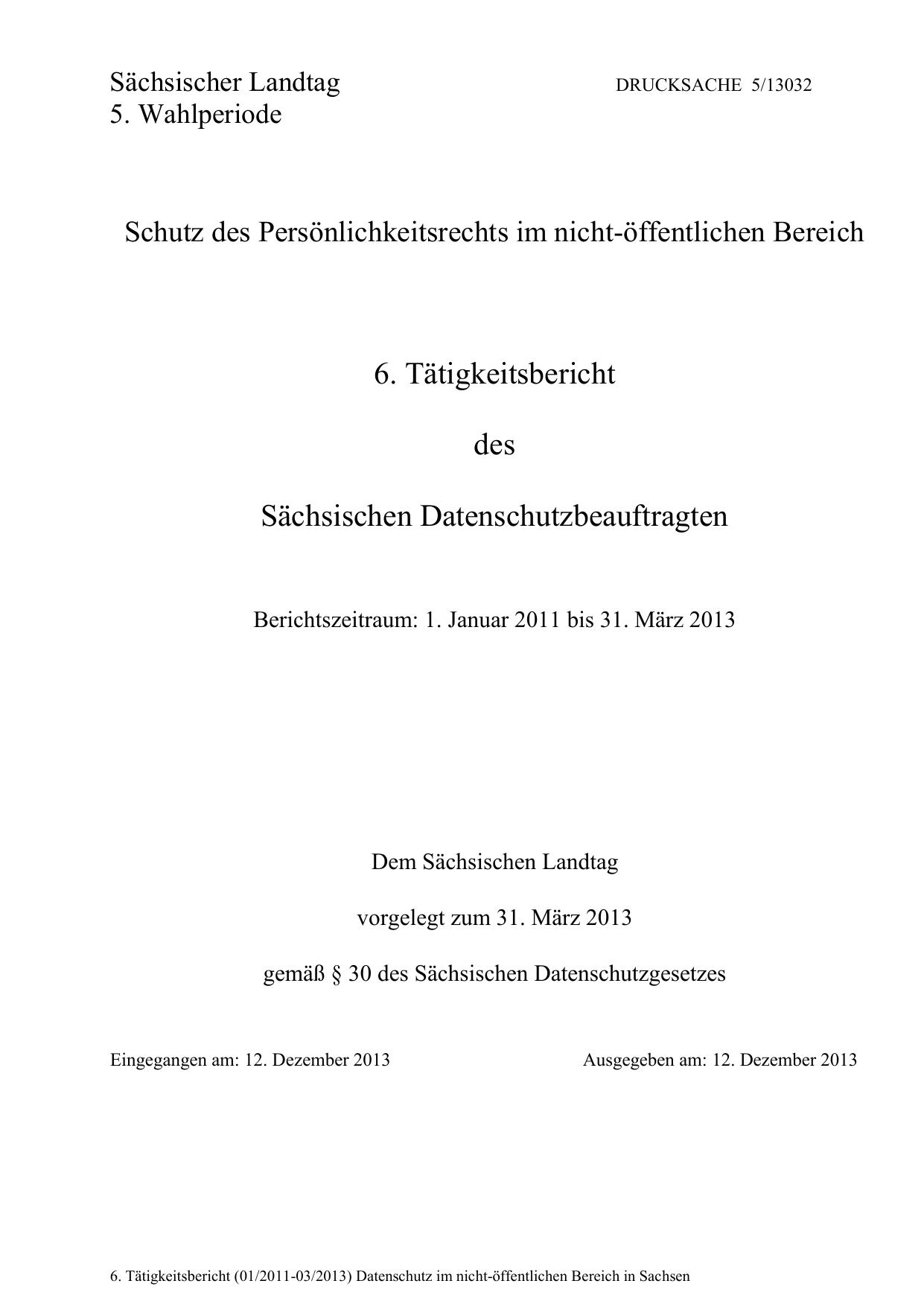 6. Tätigkeitsbericht des Sächsischen Datenschutzbeauftragten ...