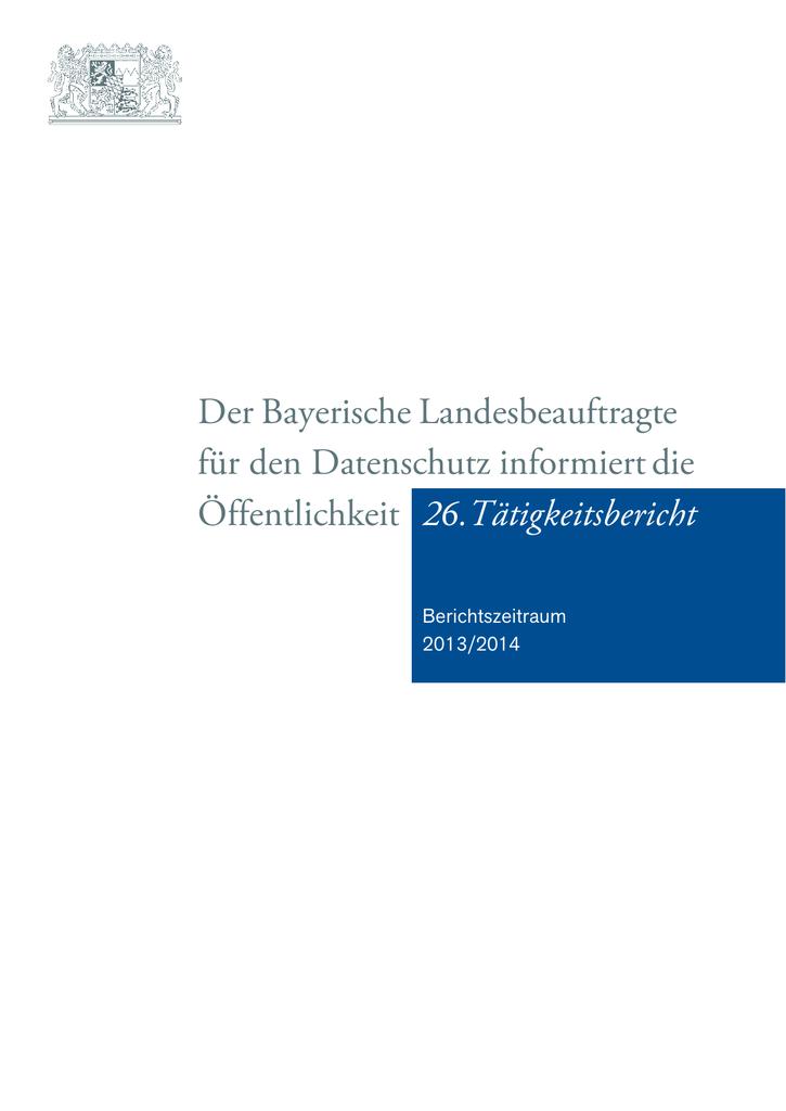 Der Bayerische Landesbeauftragte für den Datenschutz informiert die ...