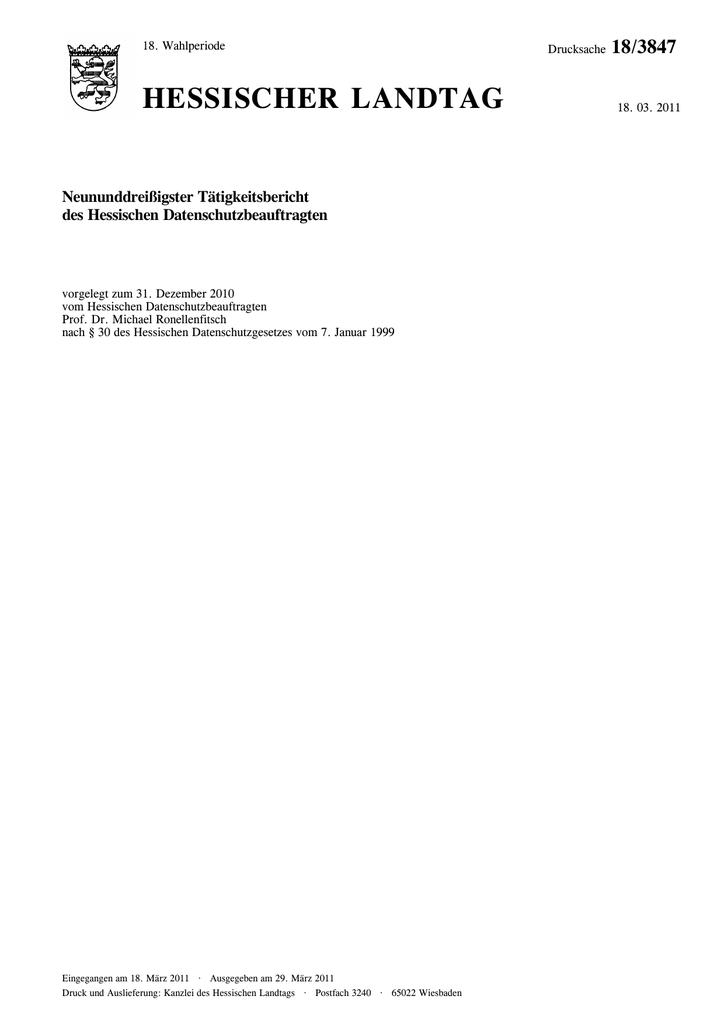 HESSISCHER LANDTAG 18/3847 Neununddreißigster Tätigkeitsbericht ...