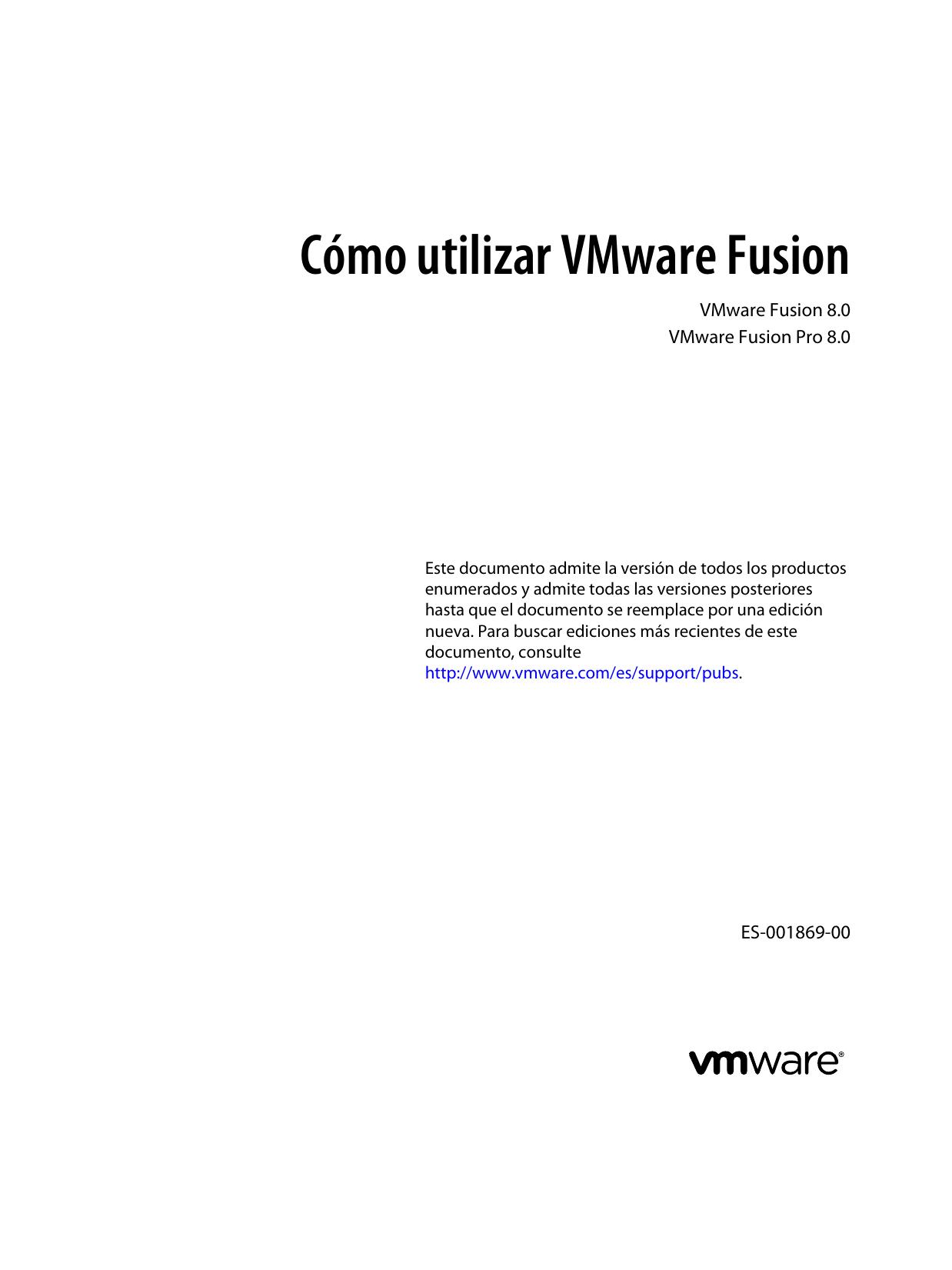 Cómo utilizar VMware Fusion VMware Fusion 8.0 VMware Fusion Pro 8.0 ...