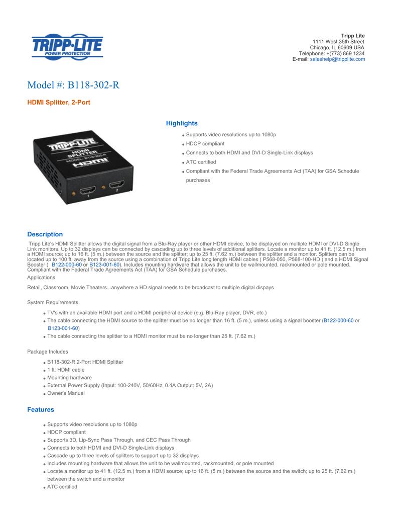Model #: B118-302-R HDMI Splitter, 2-Port Highlights