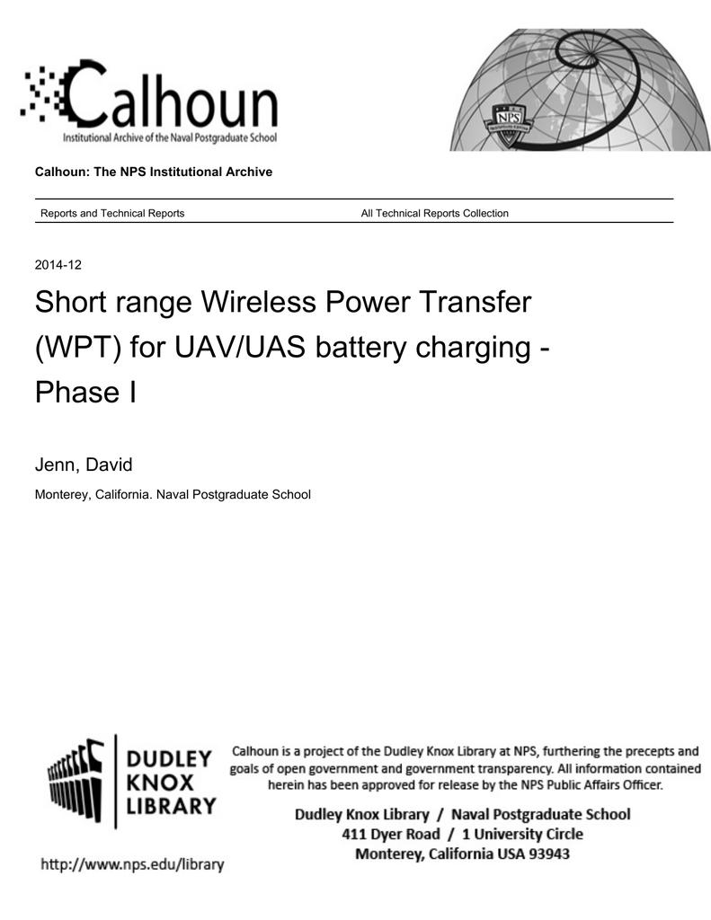 Short range Wireless Power Transfer (WPT) for UAV/UAS battery