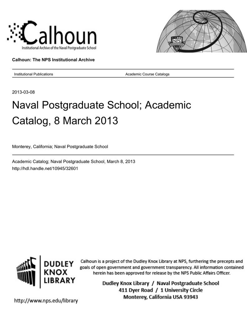 Naval Postgraduate School Academic Catalog 8 March 2013 Manualzz