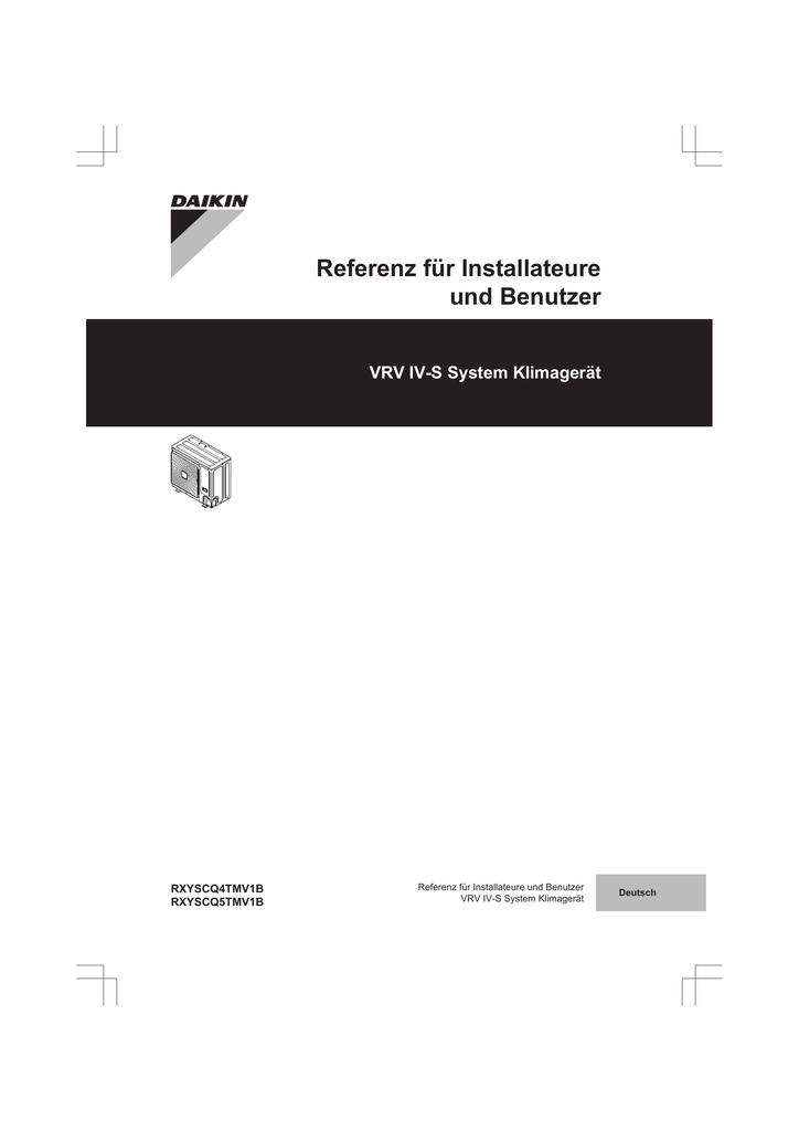 Referenz für Installateure und Benutzer VRV IV-S System Klimagerät ...