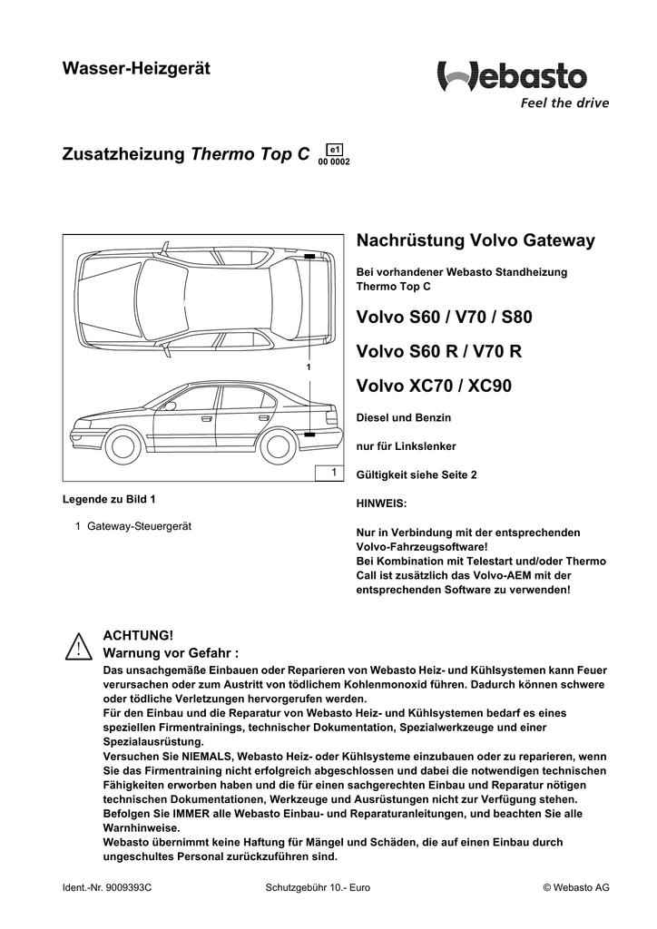 Wasser-Heizgerät Thermo Top C Nachrüstung Volvo Gateway Volvo S60 ...