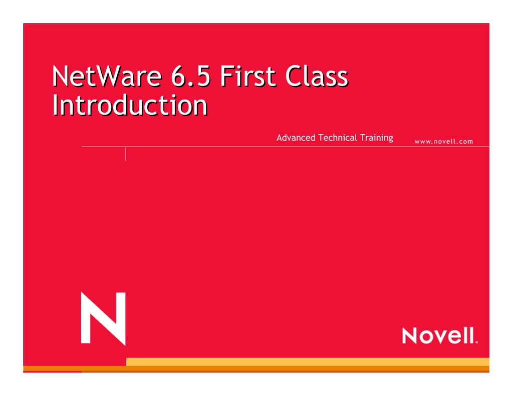 NetWare 6 5 First Class Introduction Advanced Technical