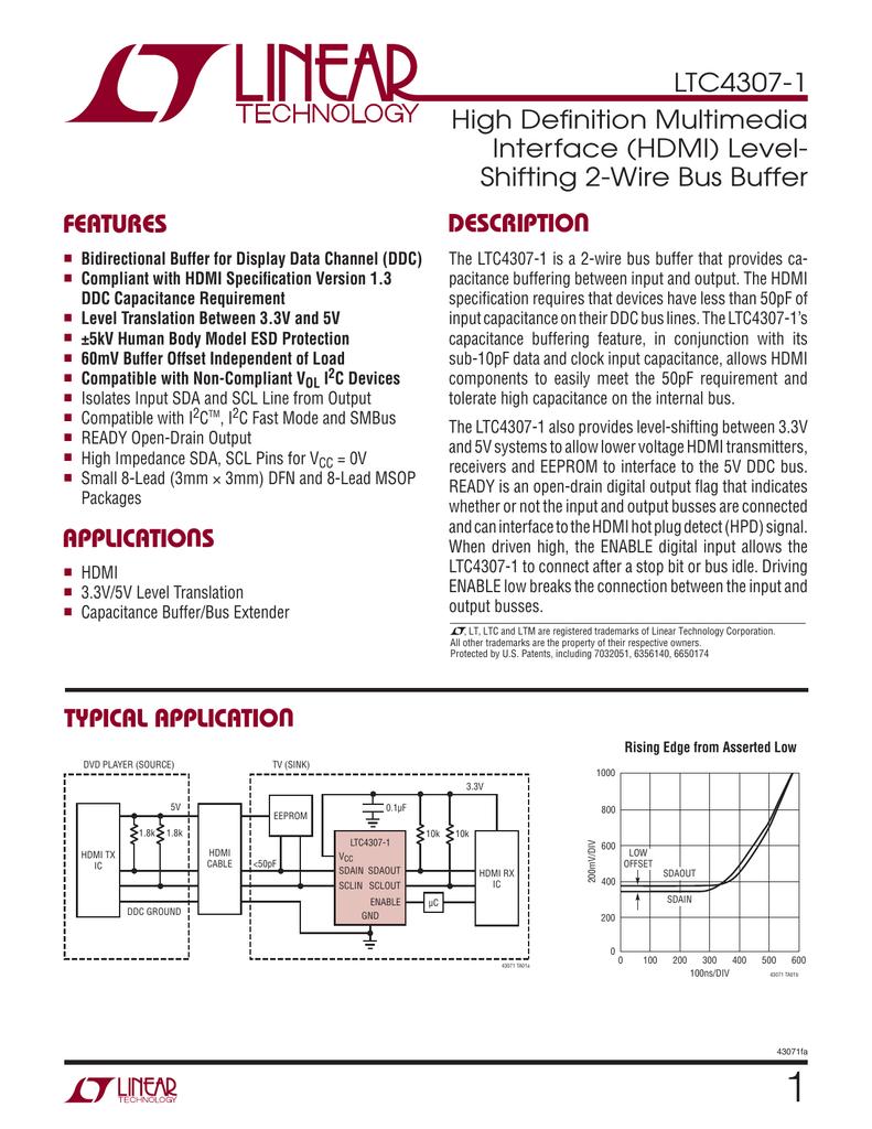 LTC4307-1 High Defi nition Multimedia Interface (HDMI) Level