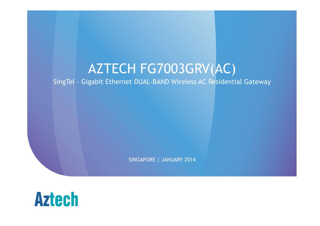 AZTECH FG7003GRV(AC) SingTel - Gigabit Ethernet DUAL-BAND