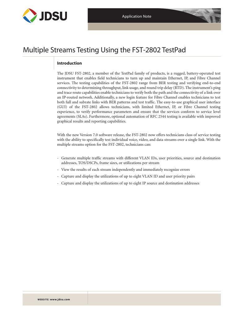 Multiple Streams Testing Using the FST-2802 TestPad
