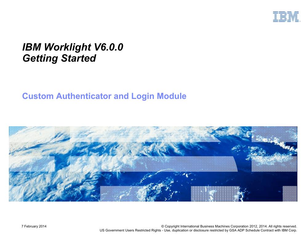 IBM Worklight V6 0 0 Getting Started Custom Authenticator