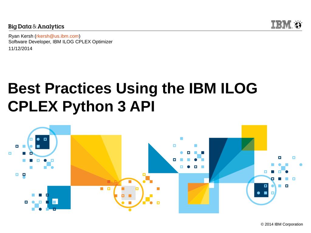 Best Practices Using the IBM ILOG CPLEX Python 3 API ) | manualzz com