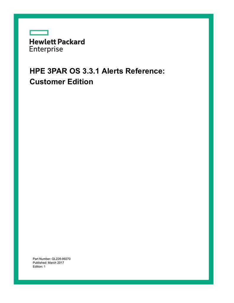 HPE 3PAR OS 3 3 1 Alerts Reference: Customer Edition | manualzz com