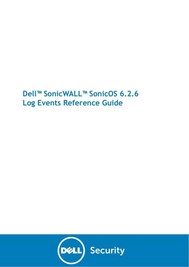 SonicOS 6 2 6 Log Events Reference Guide | manualzz com