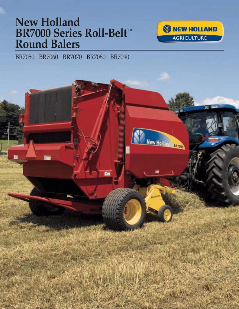 New Holland BR7000 Series Roll-Belt™ Round Balers | manualzz com