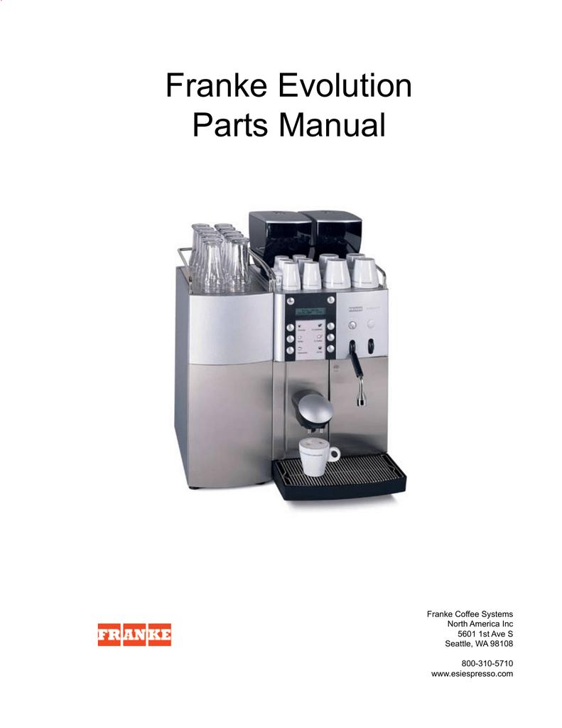 franke evolution parts manual manualzz com rh manualzz com Franke Evolution Espresso Machine Franke Milk Espresso Machine Cleaner