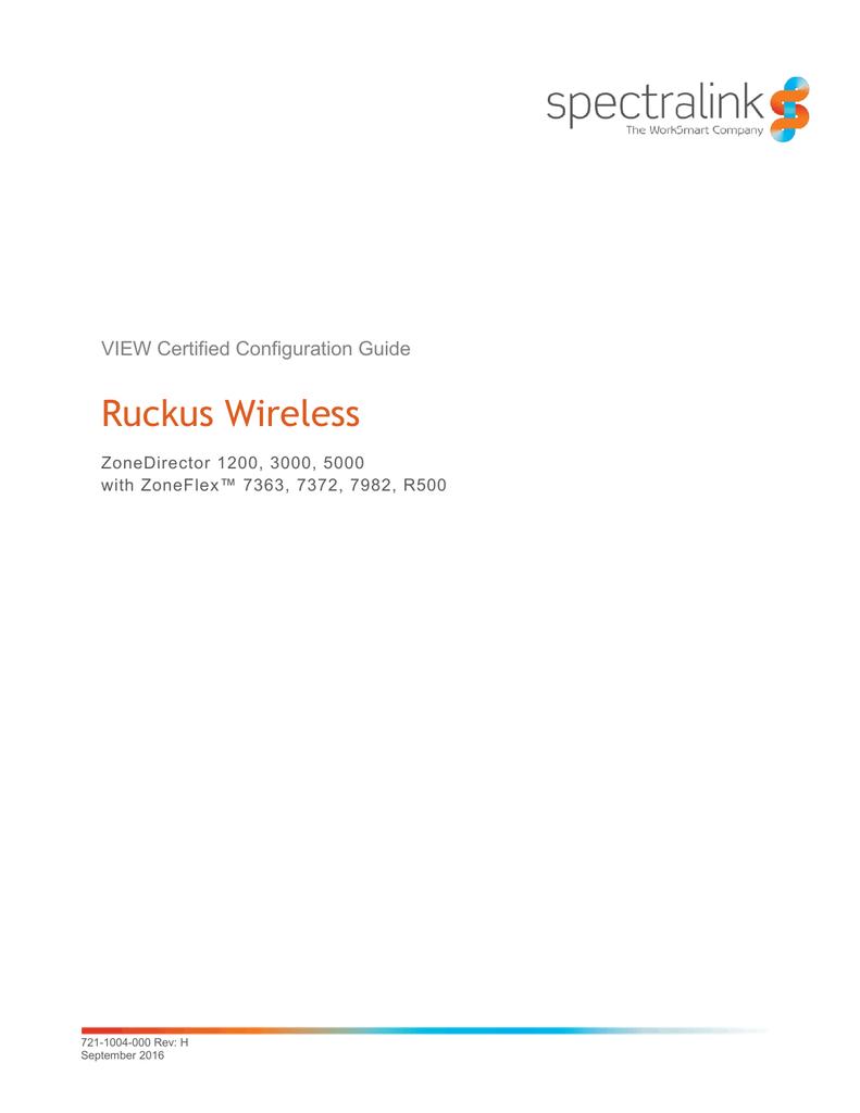 VIEW: Ruckus Wireless - Support   Spectralink   manualzz com