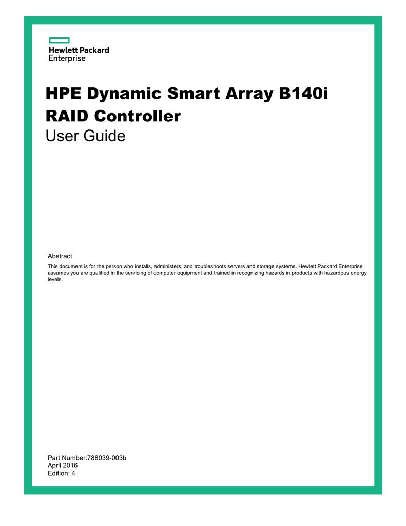 HPE Dynamic Smart Array B140i RAID Controller User