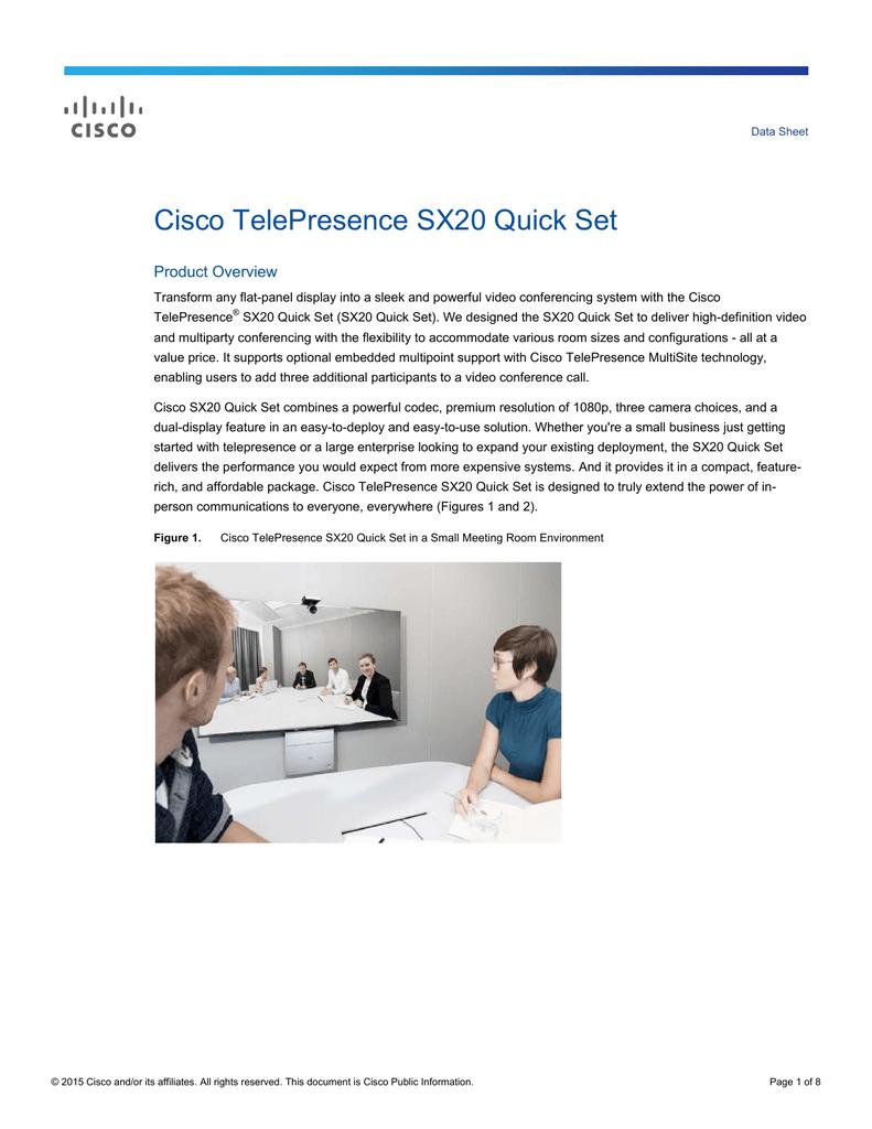 Cisco TelePresence SX20 Quick Set Data Sheet - WIKI-JCCM