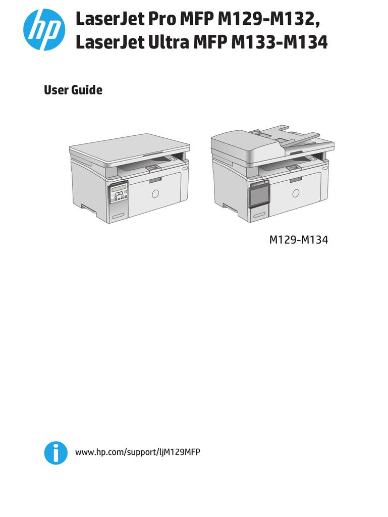 HP LaserJet Pro MFP M129-M132, HP LaserJet Ultra MFP M133