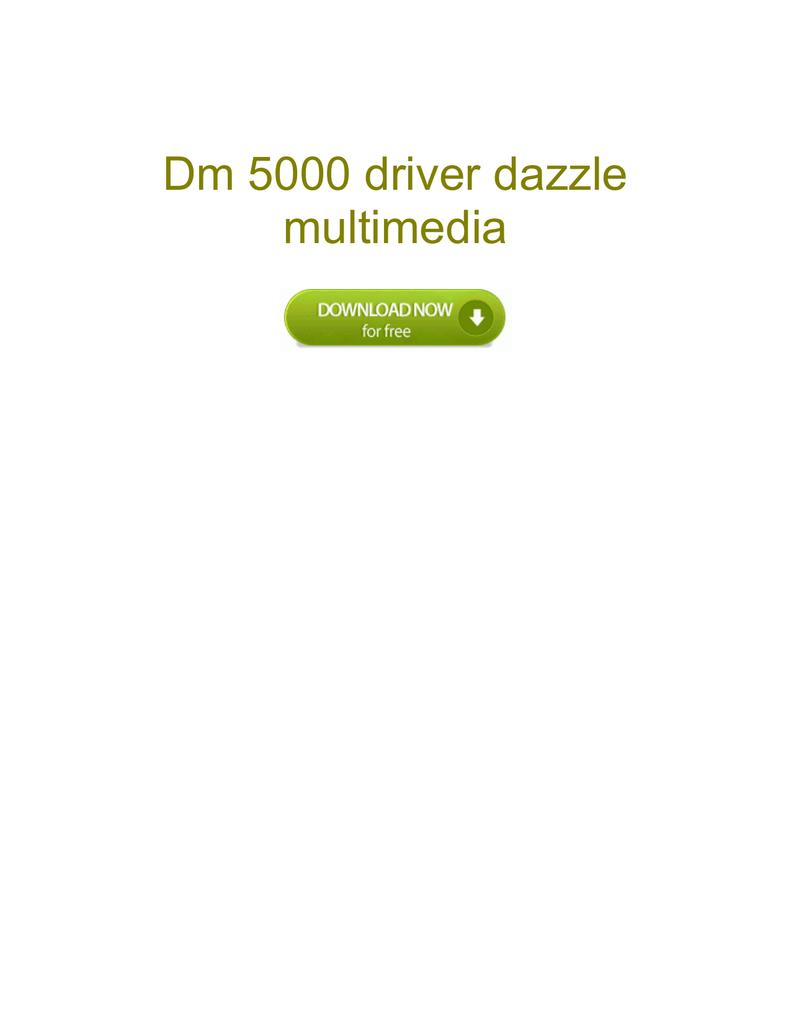 DAZZLE DM5000 WINDOWS 7 64BIT DRIVER