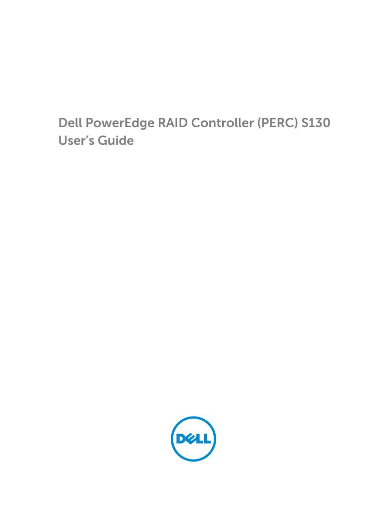 Dell PowerEdge RAID Controller (PERC) S130 User`s - nok