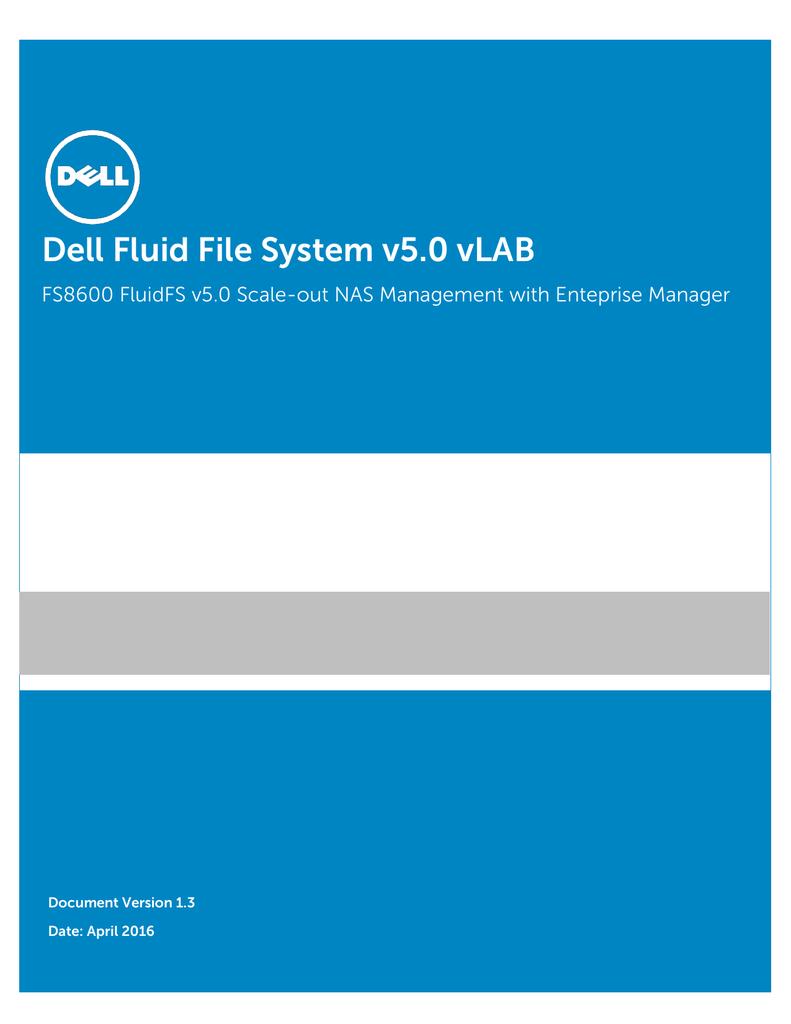 Dell FS8600 FluidFS v4 0 vLab Guide v1 2 | manualzz com
