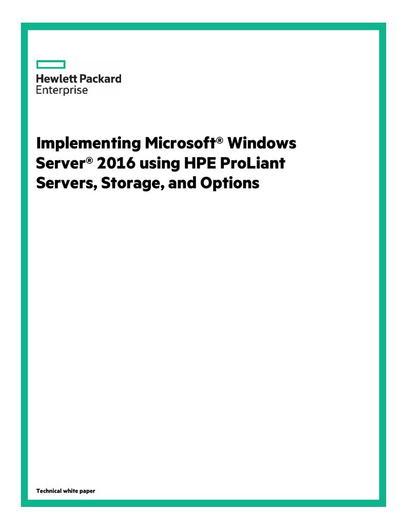 Implementing Microsoft® Windows Server® 2016 using HPE | manualzz com