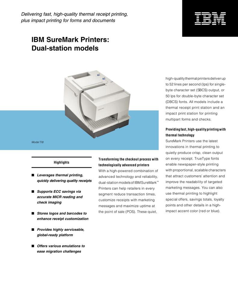 IBM SureMark Printers - SMS Development and Support
