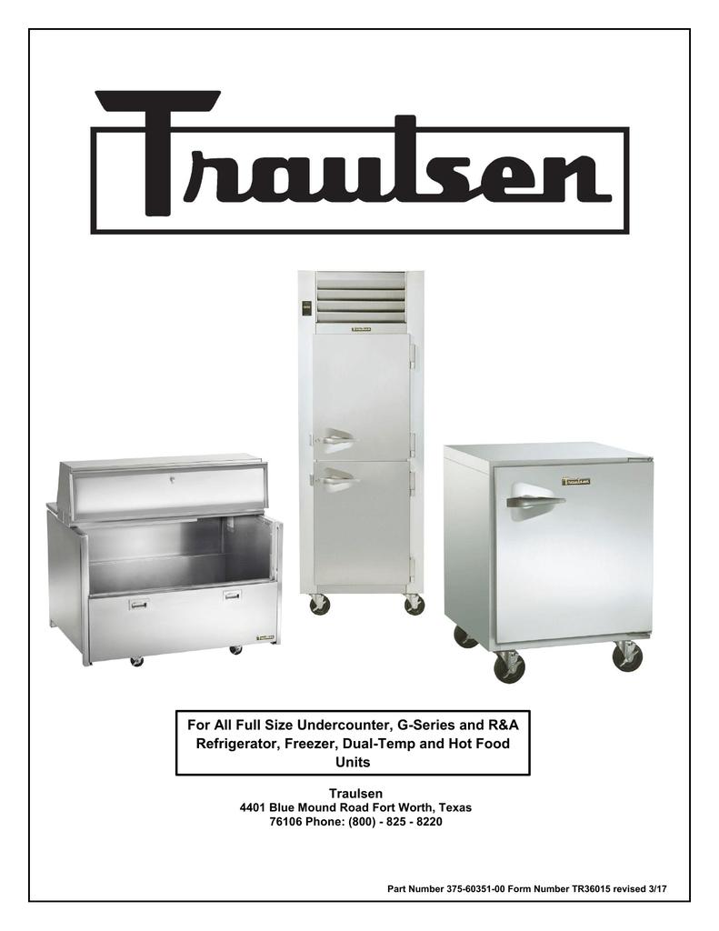 Traulsen Refrigerator Wiring Diagram | Wiring Diagram on