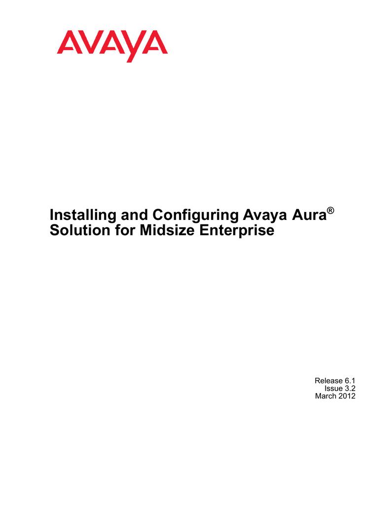 Installing and Configuring Avaya Aura Solution for | manualzz com