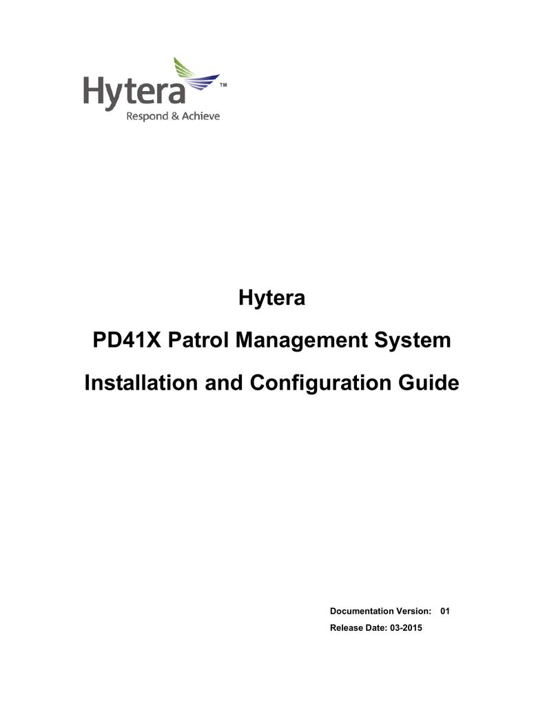 Hytera PD41X Patrol Management System Installation and | manualzz com