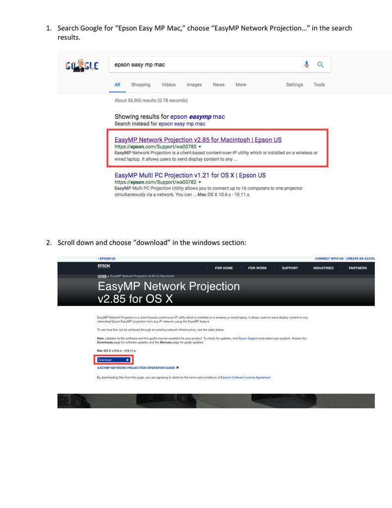 "1  Search Google for ""Epson Easy MP Mac,"" choose ""EasyMP"