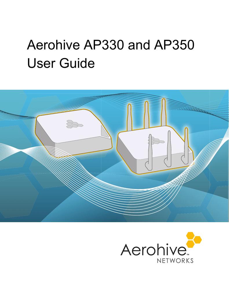 Aerohive AP330 and AP350 User Guide | manualzz com