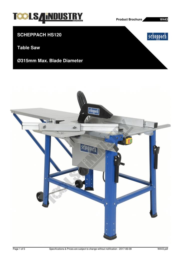 Outstanding Scheppach Hs120 Table Saw O315Mm Max Blade Diameter Lamtechconsult Wood Chair Design Ideas Lamtechconsultcom