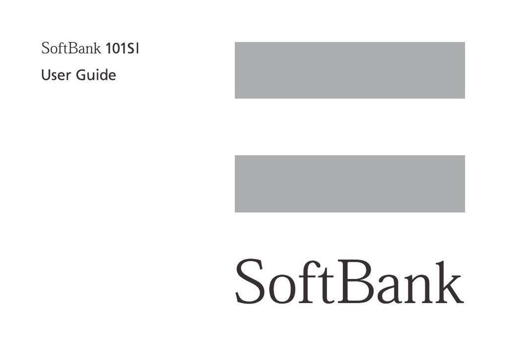 Softbank 101SI User Guide | manualzz com