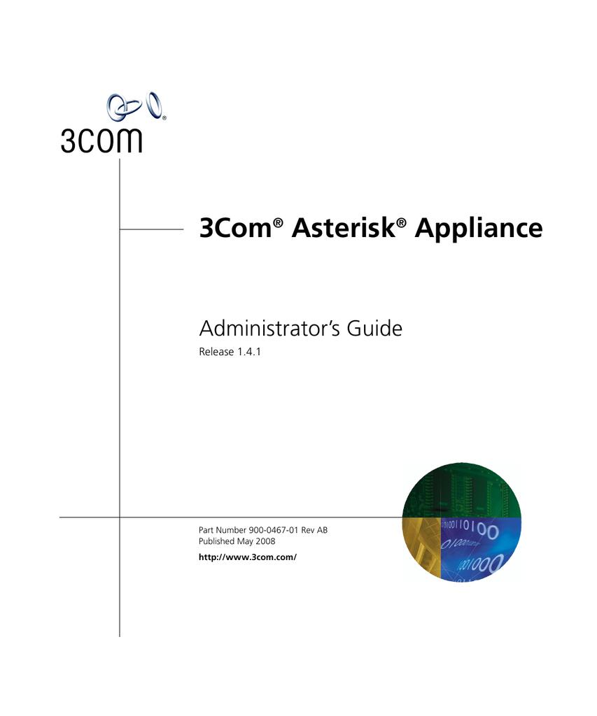 3com Asterisk Administrators Guide Manualzz
