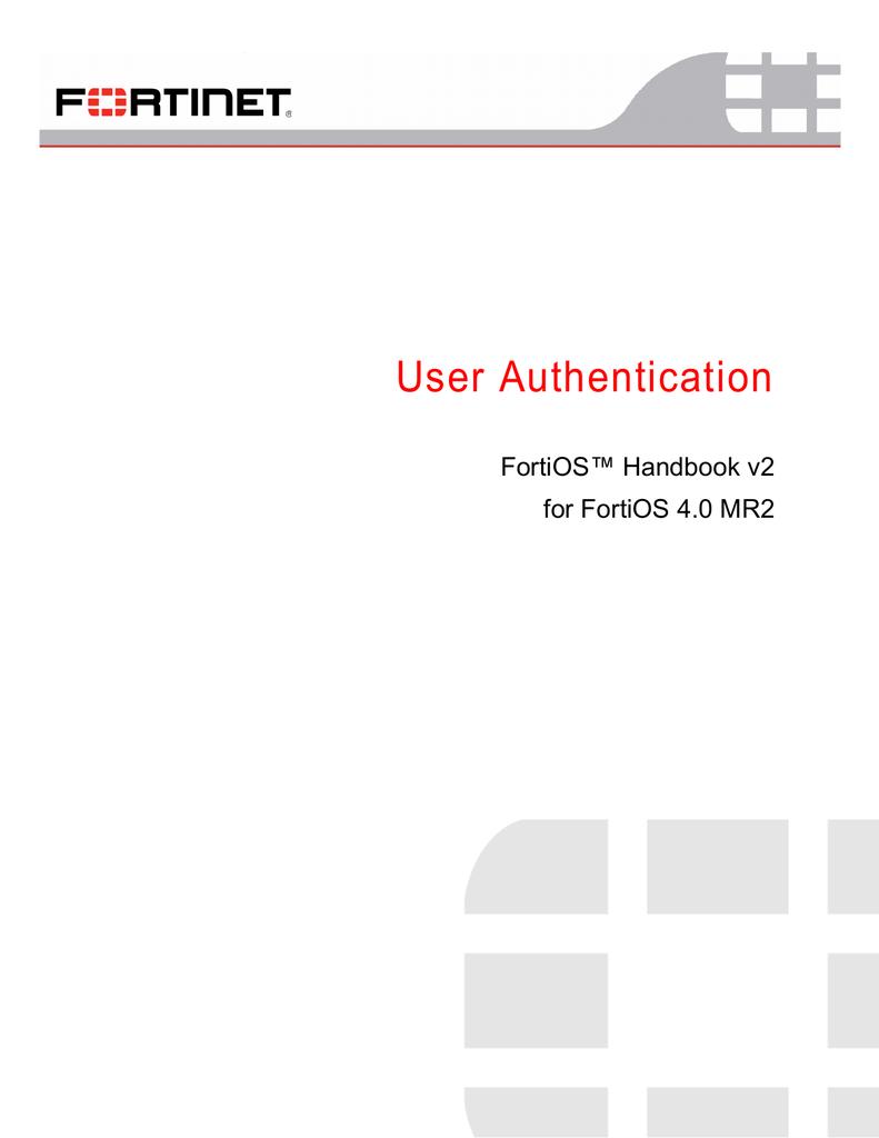 FortiOS Handbook: User Authentication | manualzz com